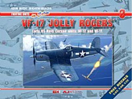 Picture of ON SALE: $5.00 OFF - VF-17 Jolly Rogers. Early US Navy Corsair Units: VF-12 and VF-17